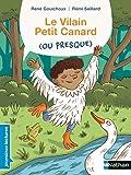 Le vilain petit canard (ou presque) - Premières Lectures CP Niveau 2 - Dès 6 ans
