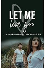 Let Me Love You (The Jeremy Lewis Series Book 2) Kindle Edition