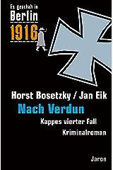 Nach Verdun: Kappes vierter Fall (Es geschah in Berlin 4) Kindle Ausgabe