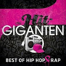 Die Hit Giganten Best of Hip Hop & Rap