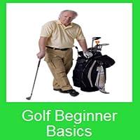 Golf Beginner Basics