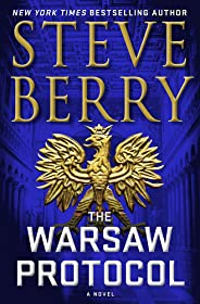 The Warsaw Protocol: A Cotton Malone Thriller
