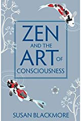 Zen and the Art of Consciousness Kindle Edition