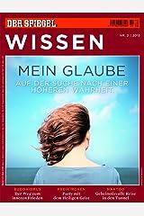 SPIEGEL WISSEN 2/2013: Mein Glaube Broschiert