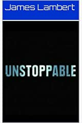 Unstoppable Kindle Edition
