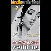 An Unplanned Wedding : When Old Fire Rekindles (Wedding Tales Book 2)
