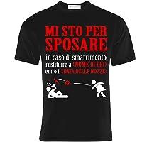 T-shirt uomo Mi sto per sposare: in caso di smarrimento restituire a. PERSONALIZZATA con il nome della sposa e la data…