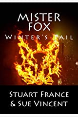 Mister Fox: Winter's Tail: Volume 4 Paperback