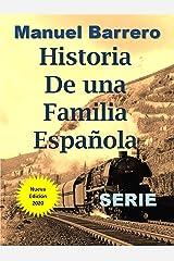 Historia de una Familia Española: Serie Completa Versión Kindle