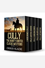 Cully The Bounty Hunter Classic Westerns: (Books 1-5) Kindle Edition