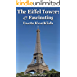 The Eiffel Tower: 47 Fascinating Facts For Kids