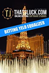 BETTING YELD EQUALIZER (English Edition) Formato Kindle
