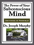 The Power of Your Subconscious Mind (Unabridged Start Publishing LLC)