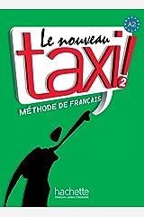 Le Nouveau Taxi!: Livre De L'eleve Paperback