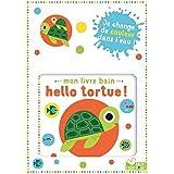 Mon livre bain - Hello tortue !