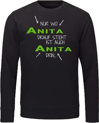 T-Shirt Nur wo Anita drauf steht ist auch Anita drin schwarz Damen Gr S bis 2XL