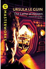The Lathe Of Heaven (S.F. MASTERWORKS) Paperback