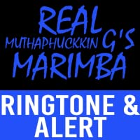 Real Muthaphukkin G's  Marimba Ringtone and Alert