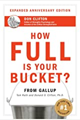 How Full Is Your Bucket?  Positive Strategies for Work and Life Hardcover