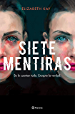 Siete mentiras (Spanish Edition)