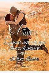 Autumn- Quando Ami Chi Non Dovresti Amare (The Season Trilogy Vol. 2) Formato Kindle