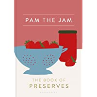 Pam the Jam  The Book of Preserves