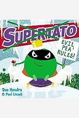 Supertato: Evil Pea Rules Paperback