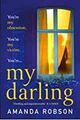 My Darling: The sinister new domestic thriller from the #1 bestseller Kindle Edition