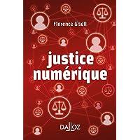 Justice numérique - 1re ed.