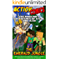 Action Comics: The Minecraft Adventures of Steve and Alex: The Emerald Jungle – Part 8 (Conclusion) (The Emerald Jungle…