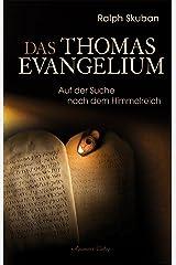 Das Thomas-Evangelium: Auf der Suche nach dem Himmelreich Gebundene Ausgabe