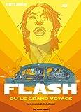 Flash ou le grand voyage T1