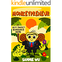 Monkeypreneur - (Kids Book about Money) A fun children's bedtime story for kids ages 4-6 to learn how to make money: A…