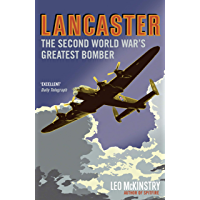 Lancaster: The Second World War's Greatest Bomber (English Edition)