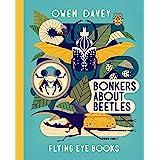 Bonkers About Beetles: 4 (Owen Davey Animal Series)