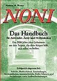 """NONI """"Das Handbuch für Anwender, Ärzte und Heilpraktiker"""" (Book on Demand)"""