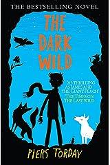 The Dark Wild: Book 2 (The Last Wild Trilogy) Paperback