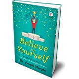 Believe in Yourself (Hardcover Library Edition)