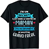 J'ai secret dans le ventre de maman vais être grand frère T-Shirt