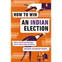 How to Win an Indian Election: What Political Parties Don't Want You to Know (City Plans)