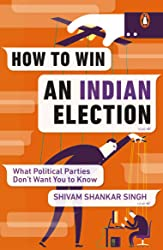 How to Win: An Indian Election