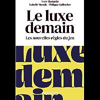Le luxe demain : Les nouvelles règles du jeu (Hors Collection)