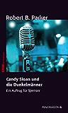 Candy Sloan und die Dunkelmänner: Ein Auftrag für Spenser, Band 8