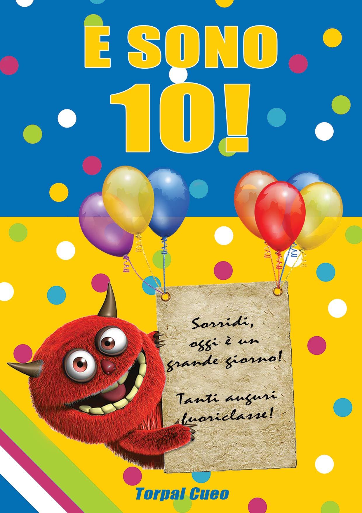 E Sono 10 Un Libro Come Biglietto Di Auguri Per Il Compleanno Puoi Scrivere Dediche Frasi E Utilizzarlo Per Disegnare Idea Regalo Divertente