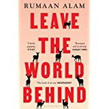 Leave the World Behind: 'The book of an era' Independent (English Edition)