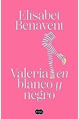 Valeria en blanco y negro (Saga Valeria 3) Versión Kindle