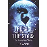 The Girl Who Looked Beyond The Stars: 1