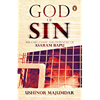 God of Sin: The Cult, Clout and Downfall of Asaram Bapu