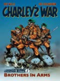 Charley's War Vol. 2: Brothers In Arms - The Definitive Collection