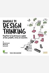 Manuale di design thinking. Progettare la trasformazione digitale di team, prodotti, servizi ed ecosistemi Taschenbuch